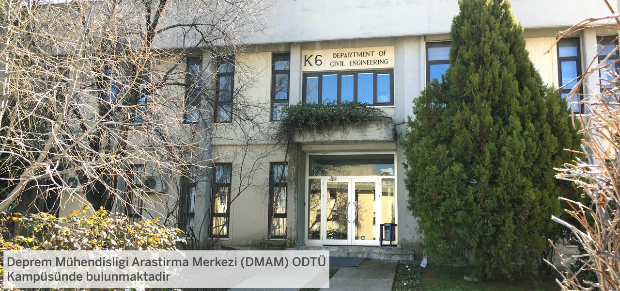 ODTÜ Deprem Mühendisliği Araştırma Merkezi (DMAM)